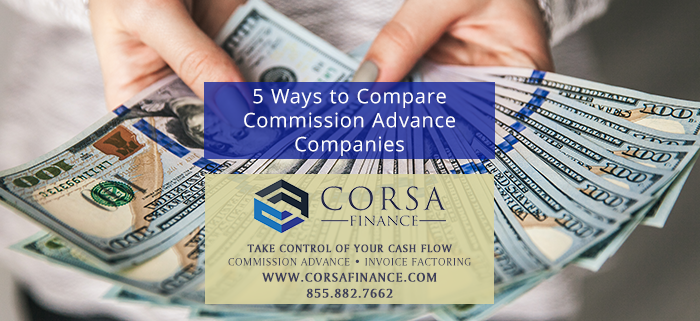 5 Ways to Compare Commission Advance Companies