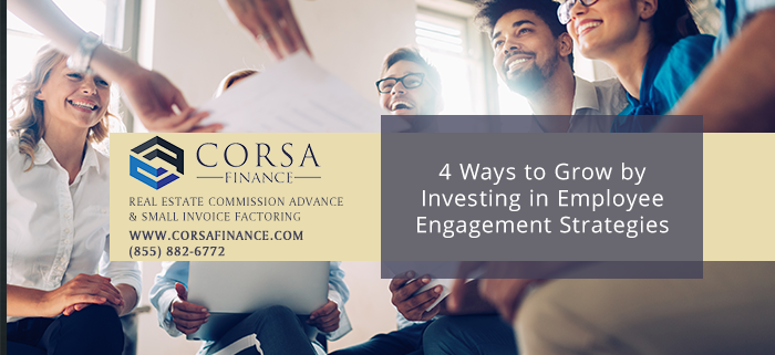 4 Ways to Invest in Employee Engagement Strategies and Grow Your Business