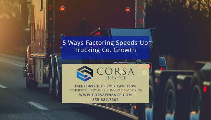5 Ways Invoice Factoring for Trucking Companies Speeds up Growth