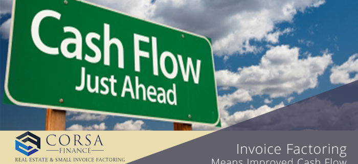Invoice Factoring Means Improved Cash Flow