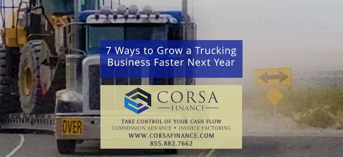 7 Ways to Grow a Trucking Business Faster Next Year