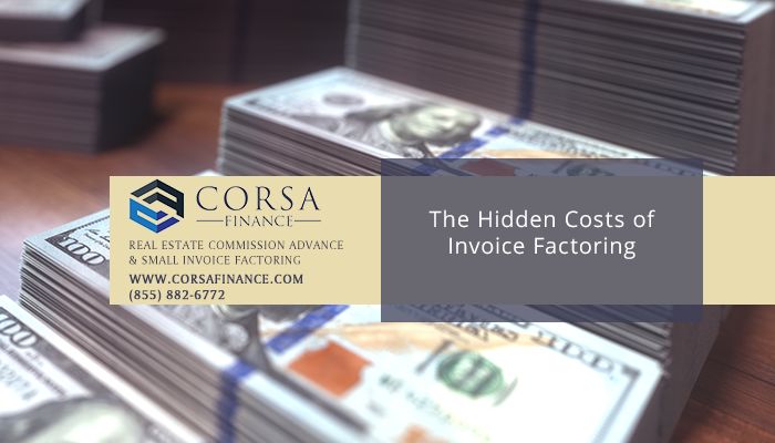 The Hidden Costs of Invoice Factoring