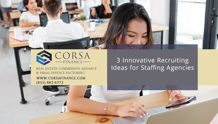 3 Innovative Recruiting Ideas for Staffing Agencies