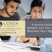 6 Invoice Factoring Benefits Can Turn a Small Business into a Big Player