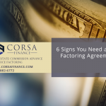 6 Reasons to Revise Your Receivables Factoring Agreement