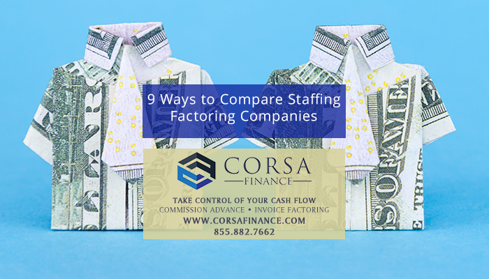 9 Ways to Compare Staffing Agency Factoring Companies
