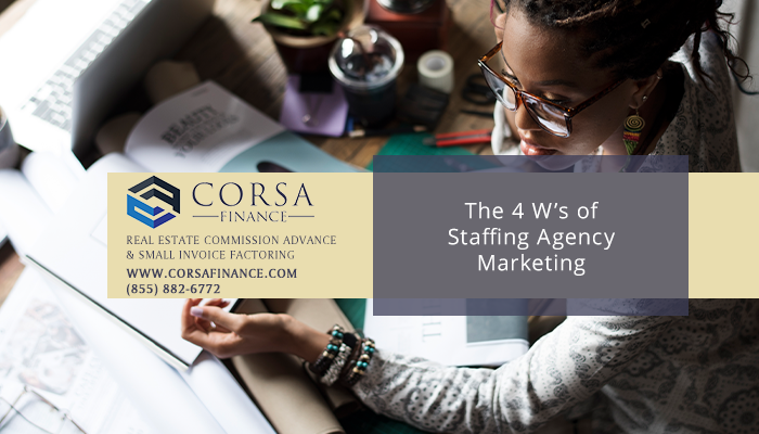 4 Ws of Staffing Marketing Plans that Foster Faster Agency Growth