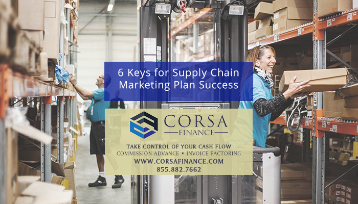 6 Keys for Supply Chain Marketing Plan Success