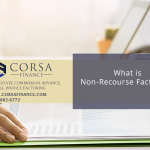 The Benefits of Non-Recourse Factoring